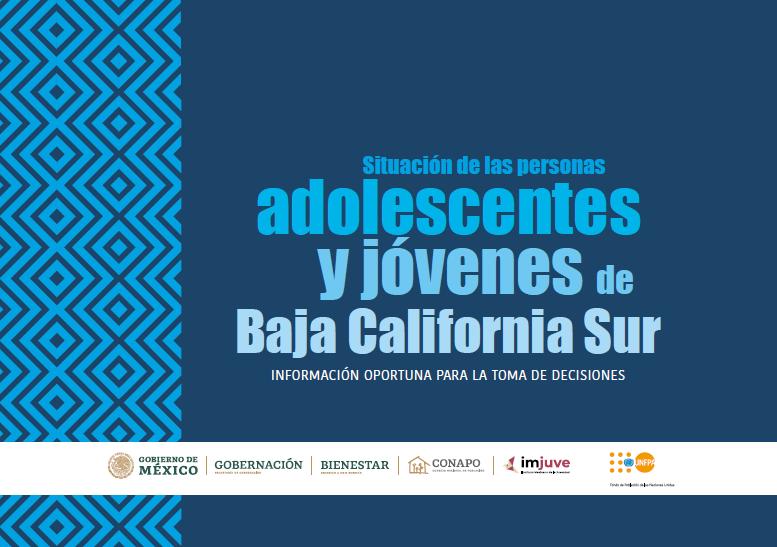 Situación de las personas adolescentes y jóvenes de Baja California Sur