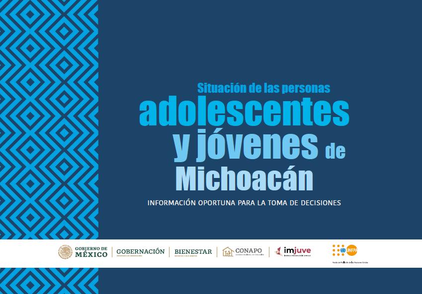 Situación de las personas adolescentes y jóvenes de Michoacán