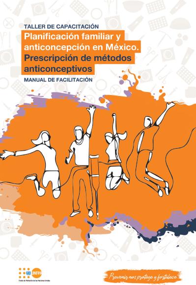 Planificación familiar y anticoncepción en México. Prescripción de métodos anticonceptivos