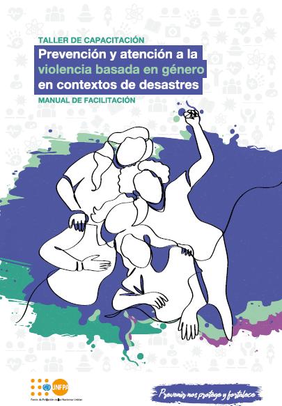 Prevención y atención a la violencia basada en género en contextos de desastres