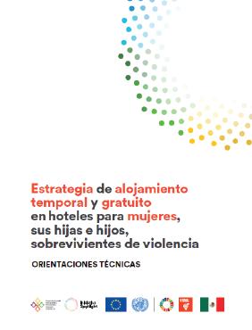 Estrategia de alojamiento temporal y gratuito en hoteles para mujeres, sus hijas e hijos, sobrevivientes de violencia
