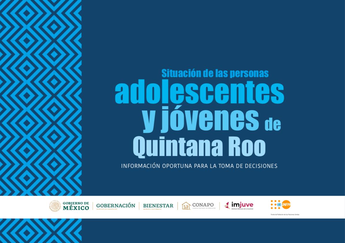 Situación de las personas adolescentes y jóvenes de Quintana Roo