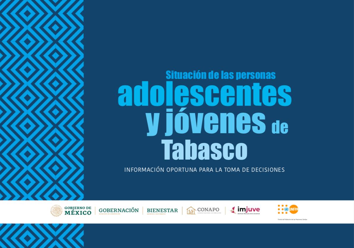Situación de las personas adolescentes y jóvenes de Tabasco