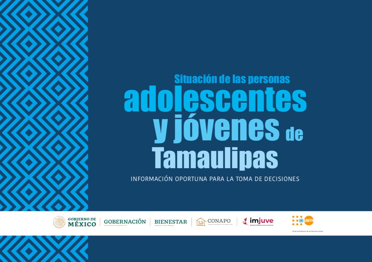 Situación de las personas adolescentes y jóvenes de Tamaulipas