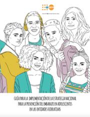Guía para la implementación de la Estrategia Nacional para la Prevención del Embarazo en Adolescentes en las Entidades Federativas