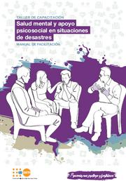 Manual salud mental y apoyo psicosocial en desastres